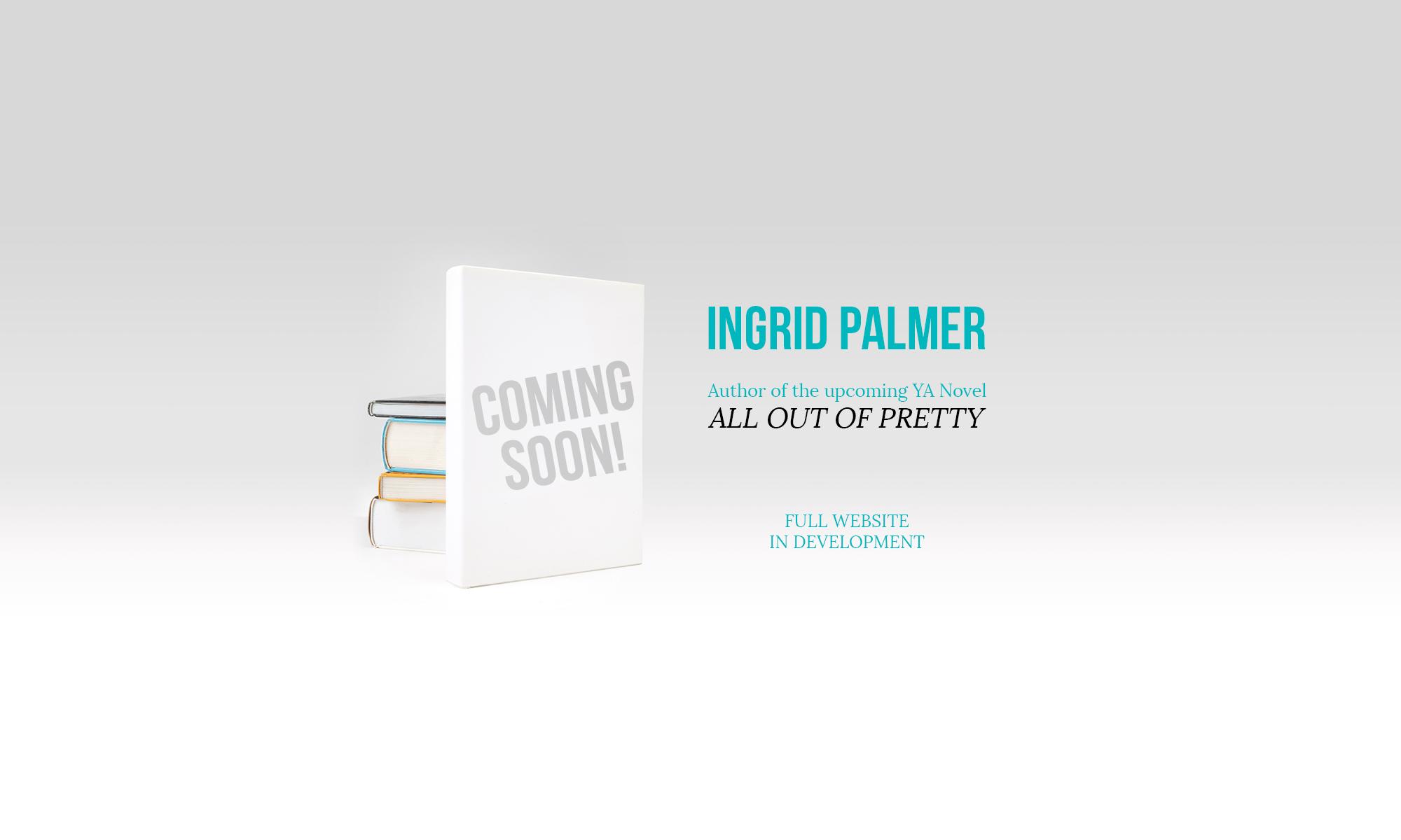 Ingrid Palmer | YA Author